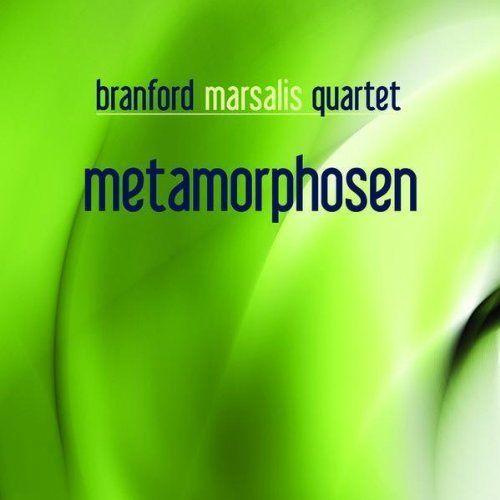 Branford Marsalis Quartet 'Metamorphosen'