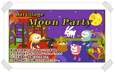 """Barvillage-Moon-Party"""