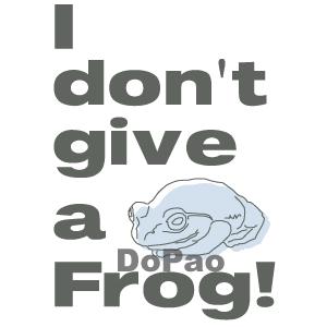 Don't Give A Frog! ぜんぜん気にしないカエル オリジナルデザイン