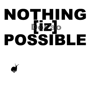 Nothing is Possible 可能な事は無い オリジナルデザイン カタツムリ