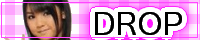 DROP - 道重さゆみ 応援サイト -
