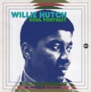 WILLIE HUTCH/SOUL PORTRAIT