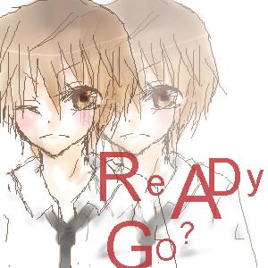 READY GO?