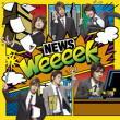 """NEWシングル""""weeeek(通常盤)""""2007.11.7リリース"""