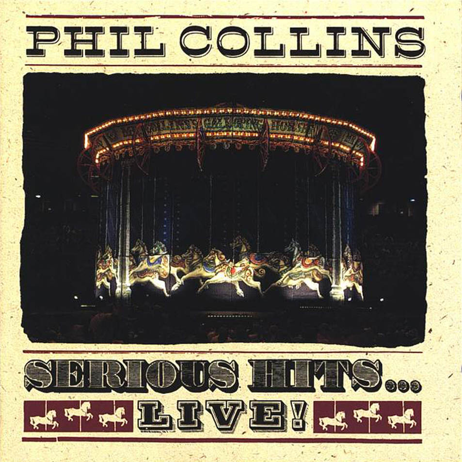 Serious Hits Live! / Phil Collins