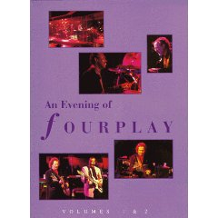 An Evening of Fourplay 1&2 / Fourplay