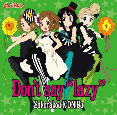 "Don't say""lazy"""