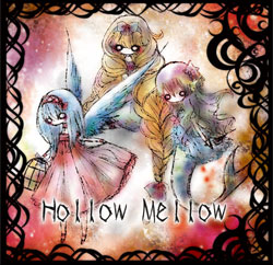 Hollow Mellow