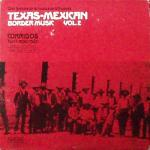 Texas-Mexican Border Music vol.2
