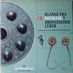 Klange Fra Danmark's Bronzealder-Lurer