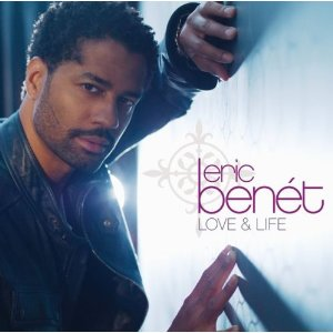 ERIC BENET「LOVE  LIFE」