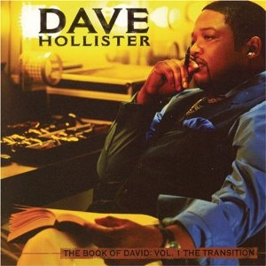 DAVE HOLLISTER「THE BOOK OF DAVID VOL.1 THE TRANSITION」