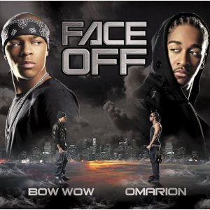 BOW WOW  OMARION「FACE OFF」