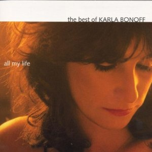KARLA BONOFF「ALL MY LIFE - THE BEST OF KARLA BONOFF」
