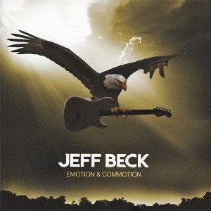 JEFF BECK「EMOTION  COMMOTION」
