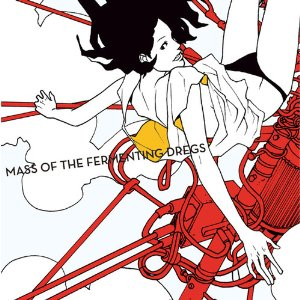 MASS OF THE FERMENTING DREGS「MASS OF THE FERMENTING DREGS」