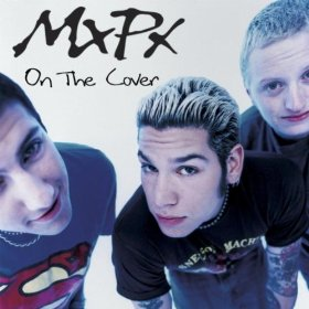 MXPX「ON THE COVER」