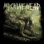 Machine-Head-Unto-The-Locust.jpg